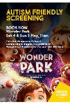 Jet Centre - Movie House Cinema - Autism Friendly: Wonder Park
